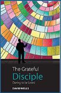 The Grateful Disciple